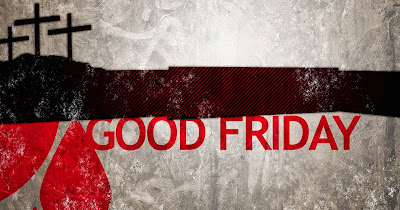 Good Friday Quotes, Wishes, Messages, Sayings, Greetings and Images HD for Facebook and Whatsapp