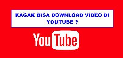 video youtube tidak bisa di download