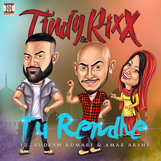 Tu Rendhe - Tindy & Rixx Ft. Sudesh Kumari & Amar Arshi (2016) iTunes Original Clean HD Cover AlbumArt Download Wallpaper