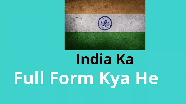 full form of India Hindi Full Form of India India full form in Hindi India full form full form of India in English full form Hindi India India full form India Ka Full Form Kya Hai.