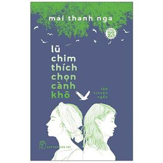 Lũ Chim Thích Chọn Cành Khô - Văn Học Tuổi 20 ebook PDF-EPUB-AWZ3-PRC-MOBI