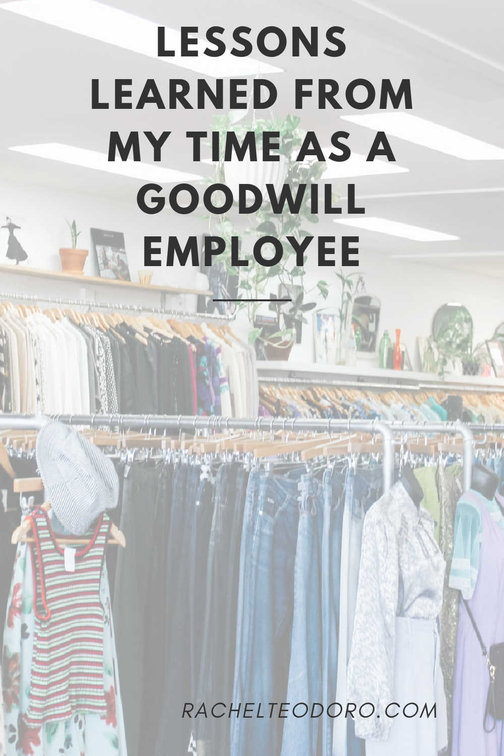 lessons learned while working at goodwill as an employee