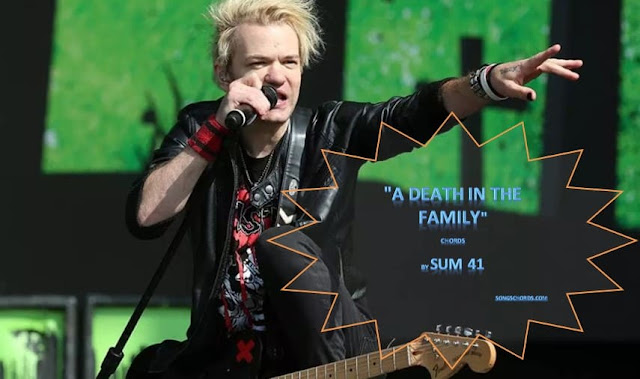 Sum 41 - A Death In The Family Lyrics and Chords