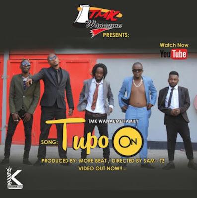 New AUDIO: Tmk Wanaume & Kisamaki – Tupo On   Download Mp3