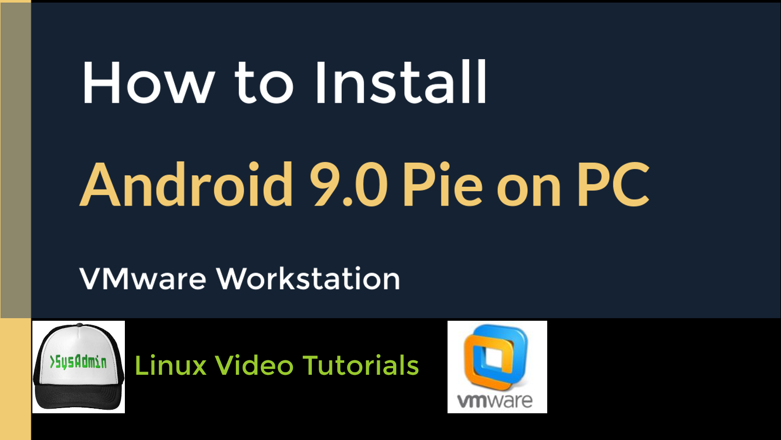 How to Install Android-x112 112.112 R12 (Android 112 Pie on PC) on VMware