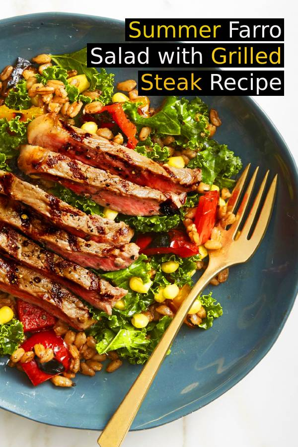 Summer Farro Salad with Grilled Steak Recipe - Thanks to a colorful veggie medley, this steak salad ticks off all the healthy boxes. Topped with a colorful veggie medley, this steak and grains kale salad checks all the healthy boxes. #grillingrecipe #grilled #freshrecipes #summerrecipe #summerfood #dish #maindish #steakrecipe #beefrecipe #steak #burgerrecipe #salad #farro #grilledsteak #dinnerrecipe #healthyrecipe