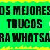 Trucos para Whatsapp 2018
