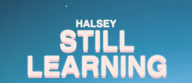 STLL LEARNING - HALSEY | ENGLISH SONG