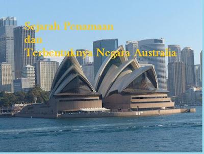 Sejarah penamaan dan terbentuknya negara Australia