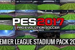 NEW Premier League Stadium Pack (20 Stadium) - PES 2017