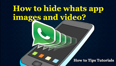 How-to-hide-whats-app-images-and-video