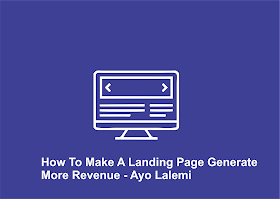 How to make a landing page of a website generate more revenue
