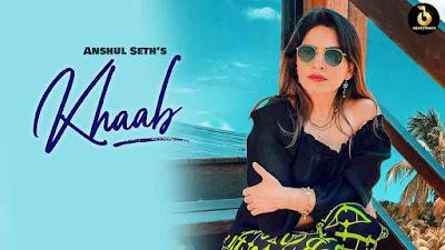 Khaab-AnshulSeth