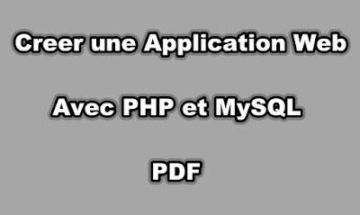 Creer une Application Web avec PHP et MySQL PDF