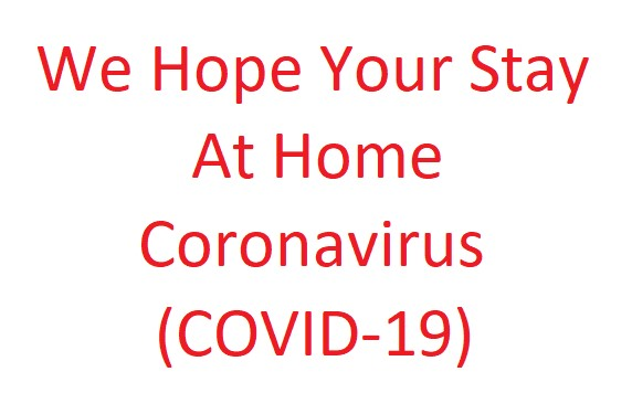 We Hope Your Stay At Home | Coronavirus (COVID-19)