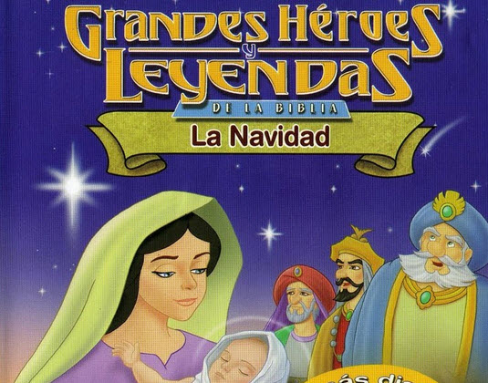 Película Infantil La Navidad Grandes Héroes Y Leyendas De La