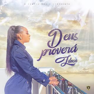 Liloca - Deus Provera´ (Prod. Bawito Music) ( 2020 ) [DOWNLOAD]