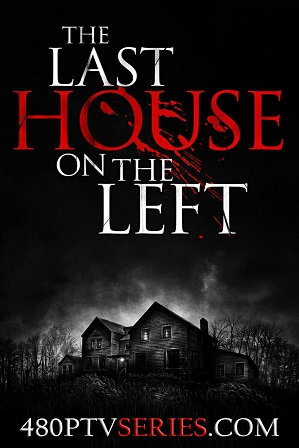 Watch Online Free The Last House on the Left (2009) Full Hindi Dual Audio Movie Download 480p 720p Bluray
