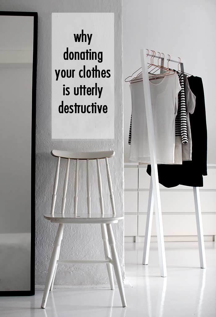 ethical fashion, donate clothing, minimal wardrobe, the true cost, ethical fashion blog, minimal blog