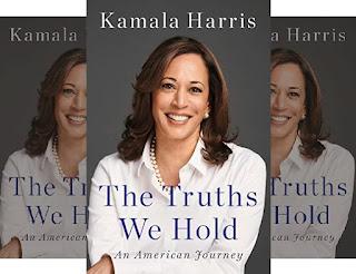 Kamala Harris: America's 1st Female Vice President - The Californian U.S. Senator - Book: The Truths We Hold - An American Journey