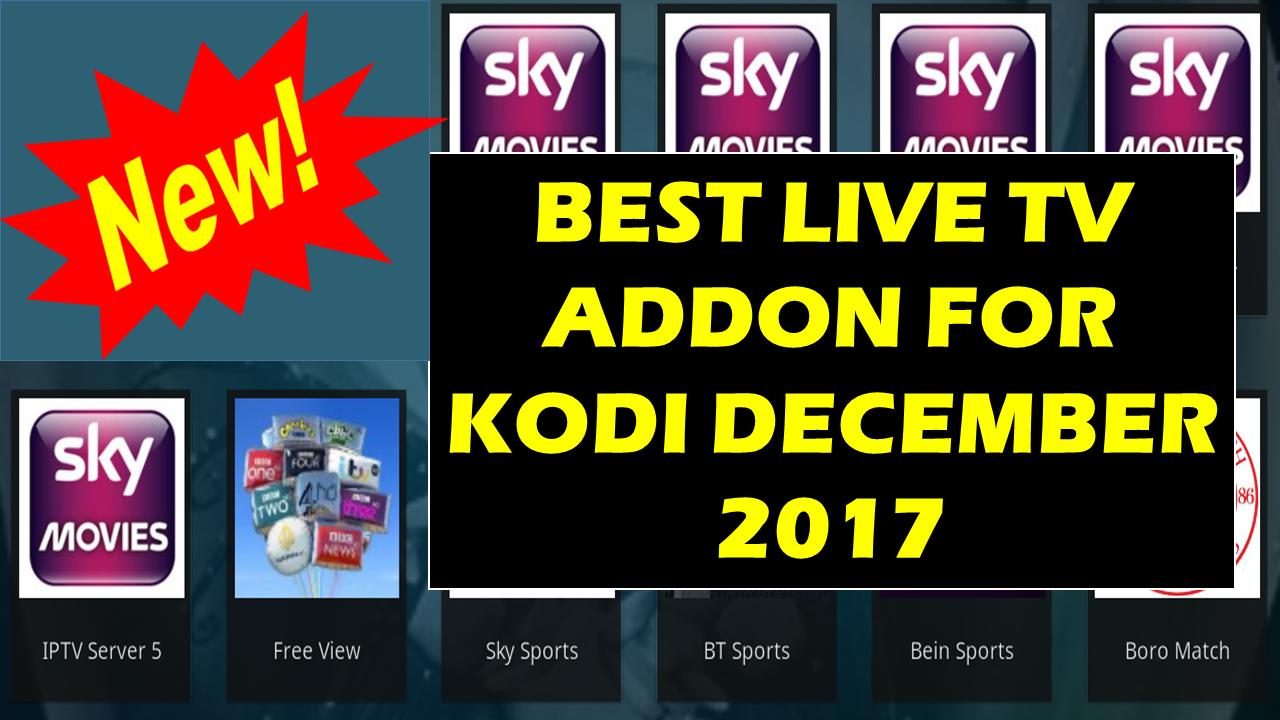 BEST LIVE TV ADDON FOR KODI DECEMBER 2017 - UK TV CHANNELS AND USA
