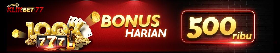 BONUS DEPOSIT HARIAN KLIKBET77