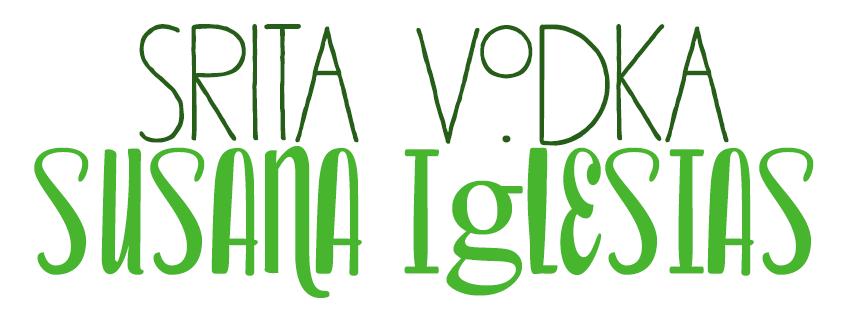 Señorita Vodka, Susana Iglesias.