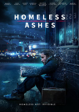 Homeless Ashes 2019 Full Movie Download
