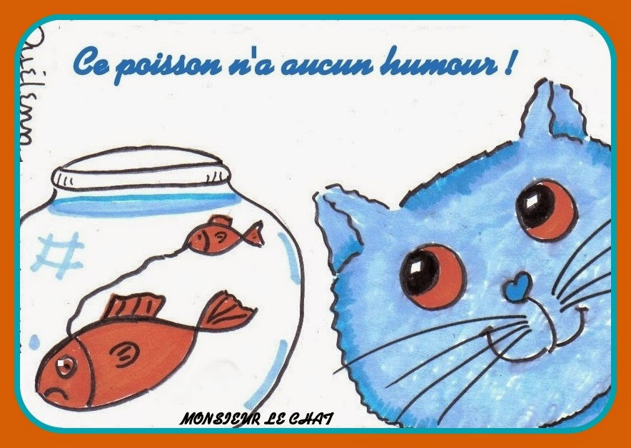 Monsieur LE CHAT, dessin, humour poisson d'avril