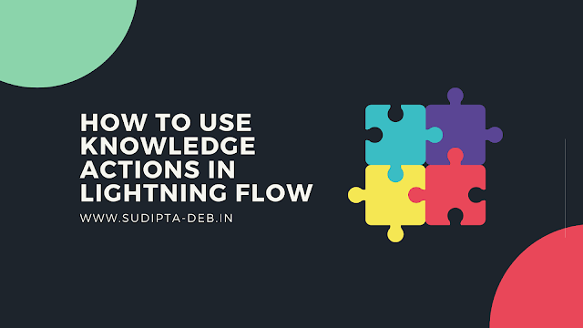 How to use Knowledge Actions in Lightning Flow