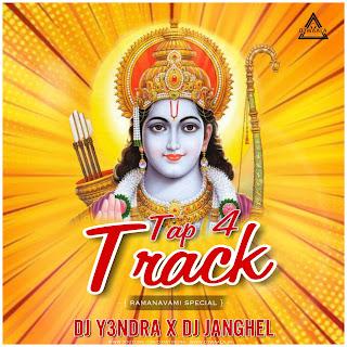 TOP .4 TRACK - RAMNAVMI SPECIAL REMIX - DJ Y3NDRA X DJ JANGHEL