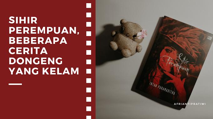 [Book Review] Sihir Perempuan by Intan Paramaditha