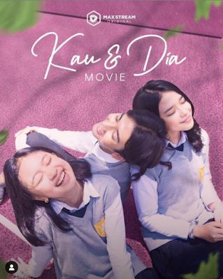 link streaming nonton film Kau dan Dia Anneth, Ari Irham, dan Zara Leola gratis di MAXstream full movie tayang 14 September 2021