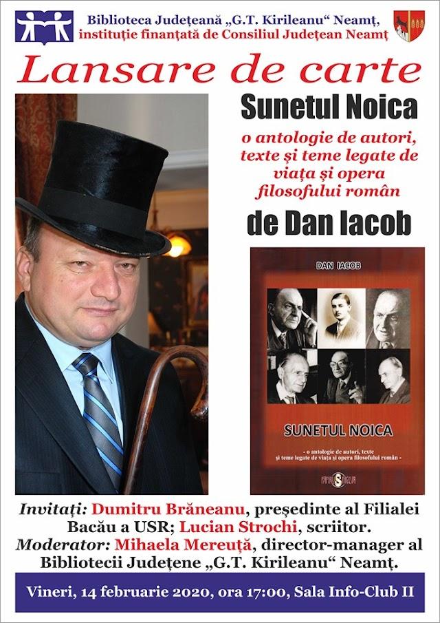 La Piatra Neamt se va lansa cartea Sunetul Noica, autor Dan Iacob