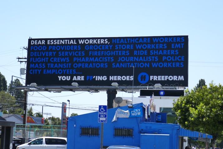 Dear Essential Workers You are FFing Heroes Freeform billboard