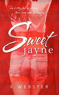 Sweet Jayne by K Webster
