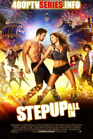 Step Up All In (2014) 950MB Full Hindi Dual Audio Movie Download 720p Bluray thumbnail