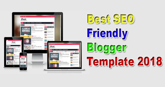 Best SEO Friendly Blogger Template 2018