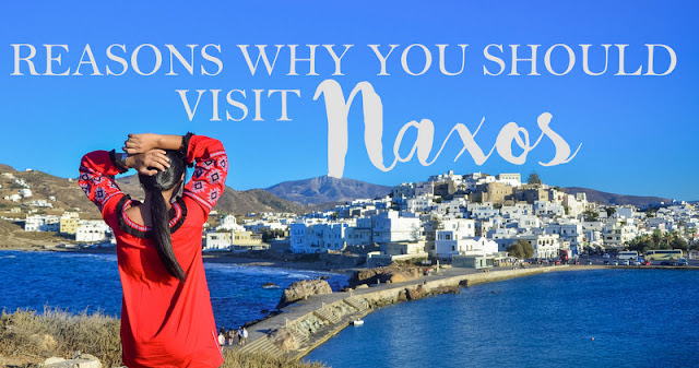 reasons to visit Naxos Greece