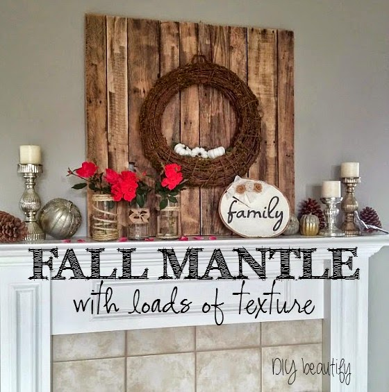 Fall Mantle with Texture www.diybeautify.com