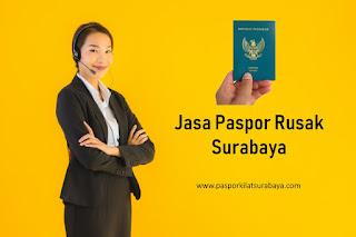 Jasa Paspor Rusak Surabaya
