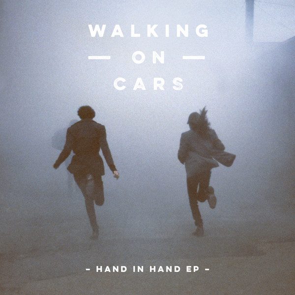 Walking On Cars - Hand In Hand EP Cover
