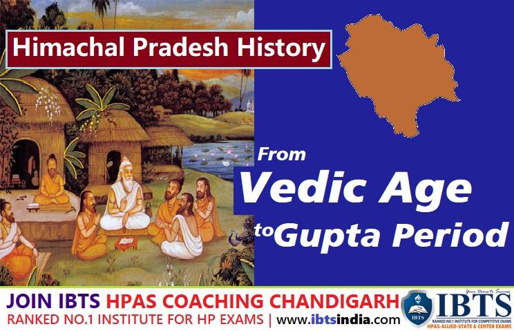 Himachal Pradesh History From Vedic age to Gupta Period