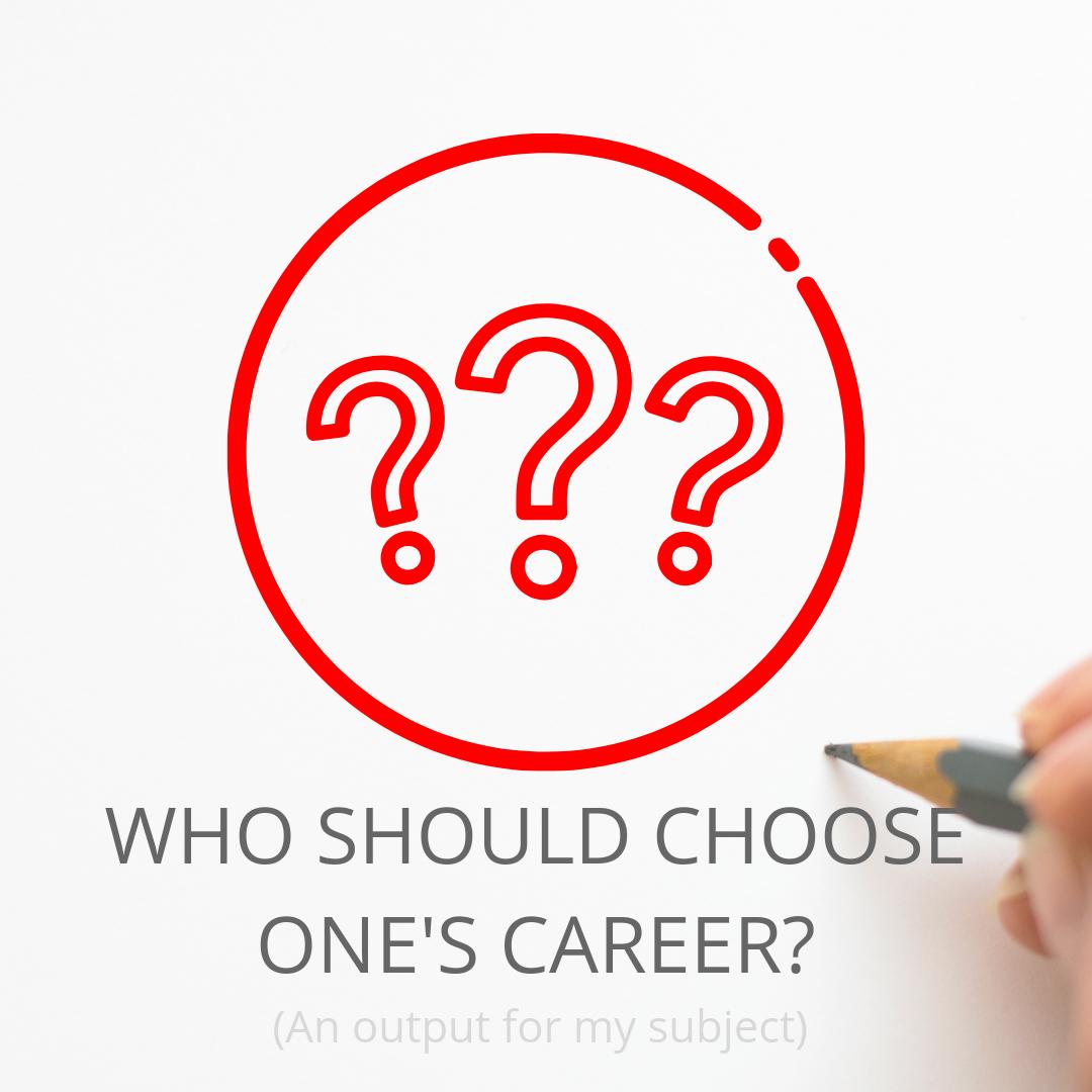 Choosing career