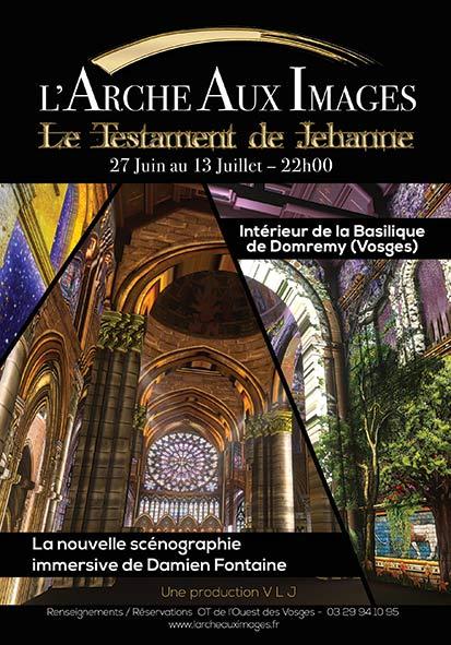 """DOMREMY-LA-PUCELLE (88) - Scénographie """"L'Arche aux images - Le Testament de Jehanne"""" (jusqu'au 13 juillet 2019)"""