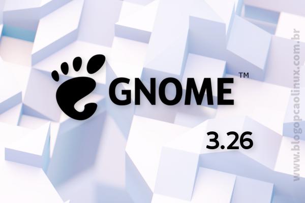 Lançado o GNOME 3.26, confira algumas das novidades!