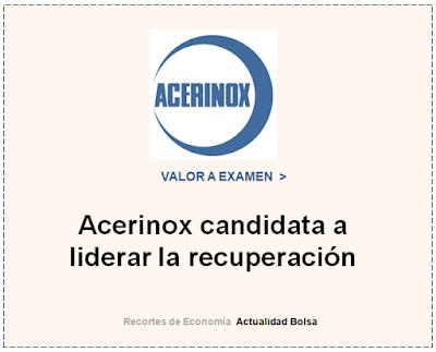 ACERINOX,  VALOR A EXAMEN en Cinco Días.  9 de Febrero 2020.