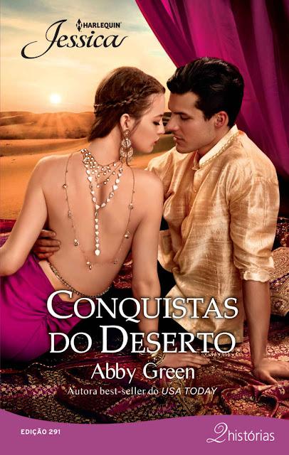 Conquistas do deserto Harlequin Jessica - ed. 291 - Abby Green
