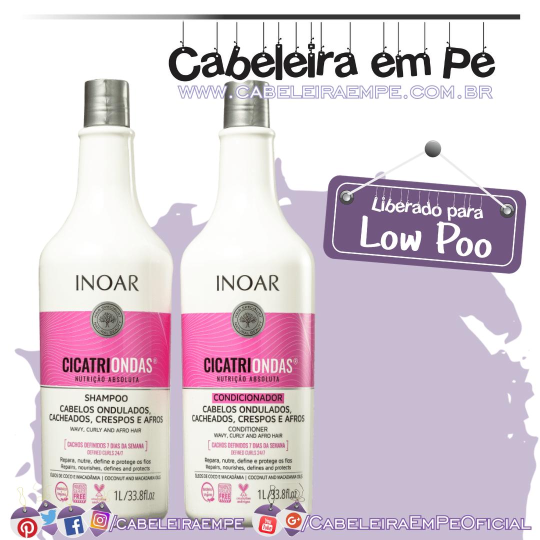 Shampoo e Condicionador Cicatriondas - Inoar (Low Poo)