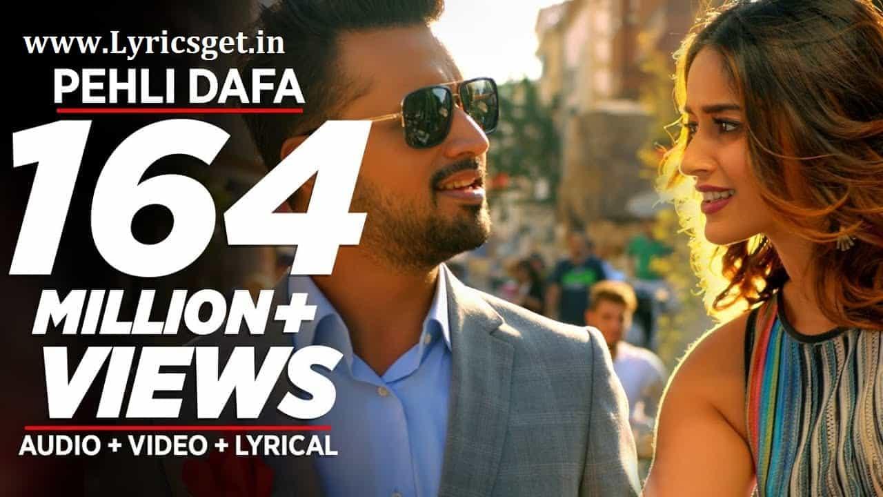 Pehli Dafa Lyrics – Atif Aslam